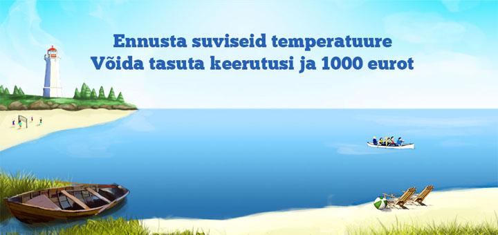 Ennusta suviseid temperatuure ning võida tasuta spinne ja 1000 eurot