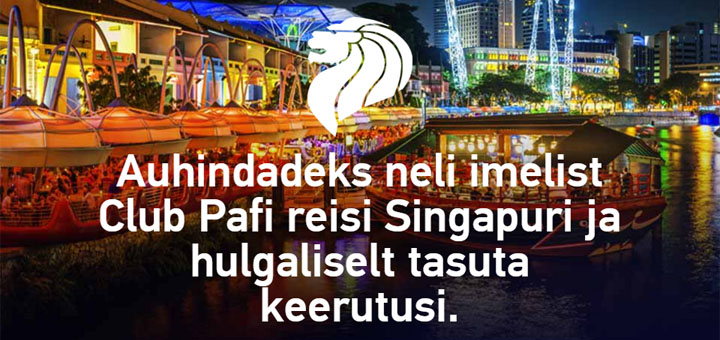 Club Paf võida reis Singapuri ja tasuta spinnid