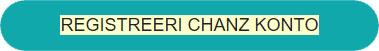 Registreeri Chanz Kasiino konto