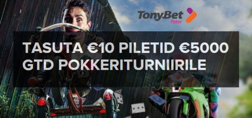 Tonybet annab tasuta piletid 5000-eurosele pokkeriturniirile