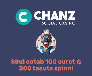 Chanz Social Casino - €100 kasiino boonus ja tasuta spinnid