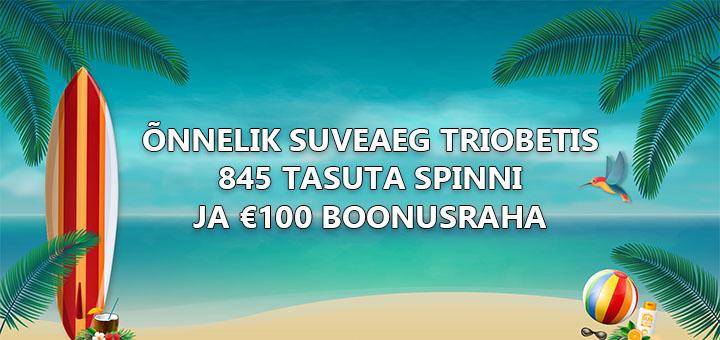 Triobeti suveboonus - 845 tasuta spinni ja €100 boonust