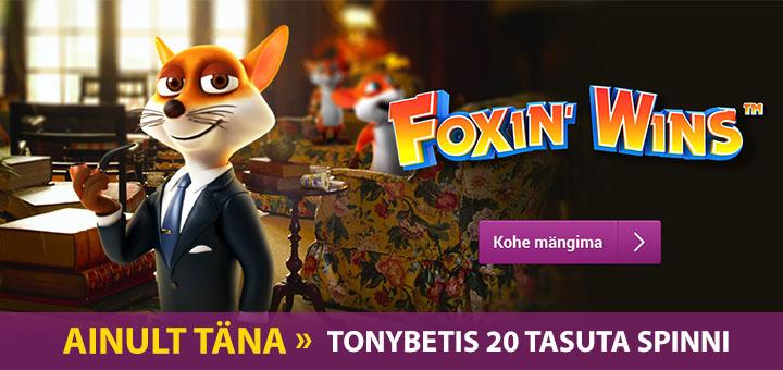 Foxin Wins tasuta spinnid TonyBet kasiinos