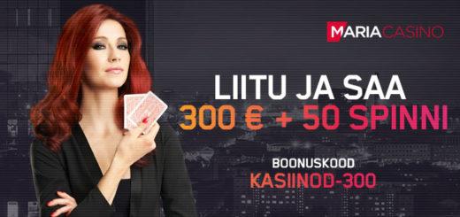 Maria Casino eksklusiivboonus - boonuskood KASIINOD-300