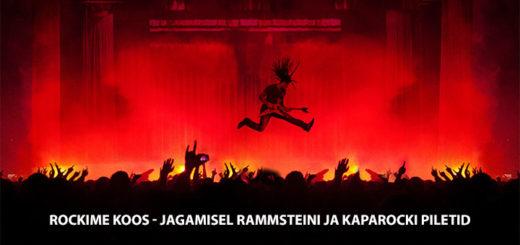 Paf jagab Rammsteini ja Kaparocki pileteid