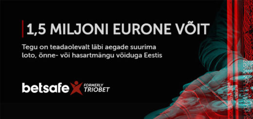 Betsafe Eesti kasiinos võideti 1,5 miljonit eurot