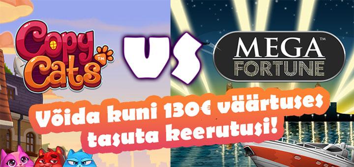OlyBet Copy Cats vs Mega Fortune tasuta spinnide võidusõit