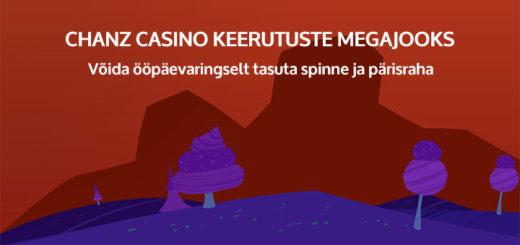 Chanz Casino keerutuste megajooks