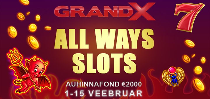 GrandX All Ways Slots €2000 kasiinoturniir