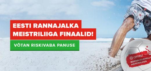 Eesti Rannajalka Meistriliiga finaalid ja €10 riskivaba panus