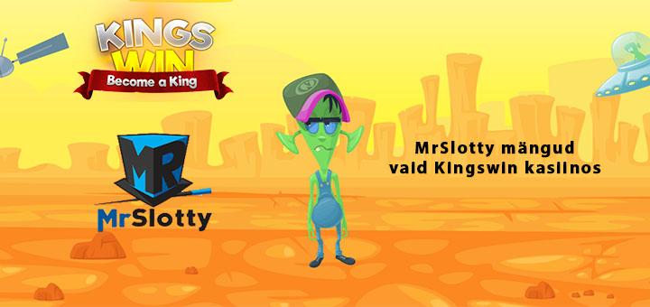 Mr Slotty mängud Kingswin Kasiinos
