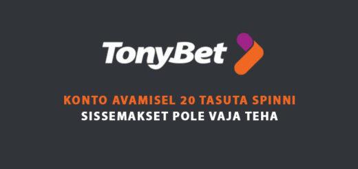 TonyBet Eesti kasiinos liitumisel tasuta spinnid