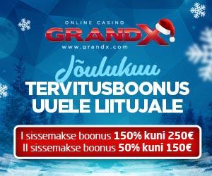 GrandX jõulukuu tervitusboonus - võta boonuskoodiga DETSEMBER 150% kuni €250 boonus