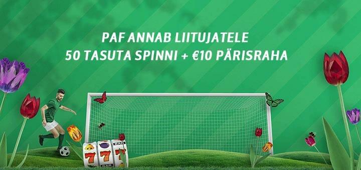 Paf kasiinos uutele liitujatele tasuta spinnid ja €10 pärisraha