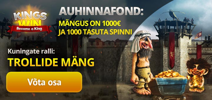 Kingswin kasiino Trollide Mäng slotiturniir - auhinnafondis 1000 eurot + tasuta spinnid