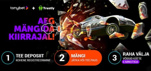 TonyBet kasiinos nüüd Trustly Pay N Play kiire registreerimine ja kiired sisse- ja väljamaksed