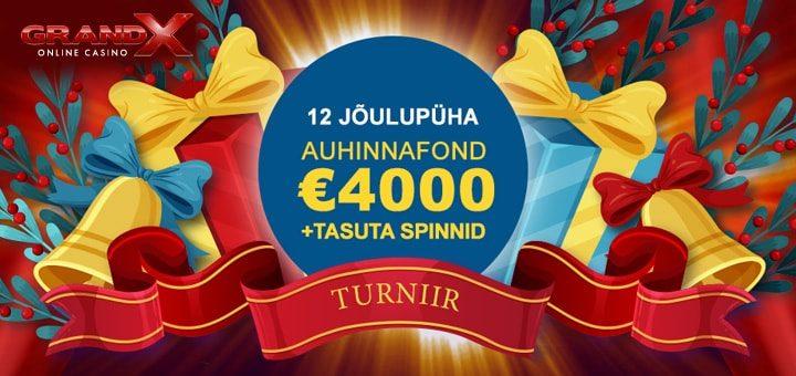 GrandX kasiino 12 jõulupüha - auhinnafondis €4000 + tasuta spinnid