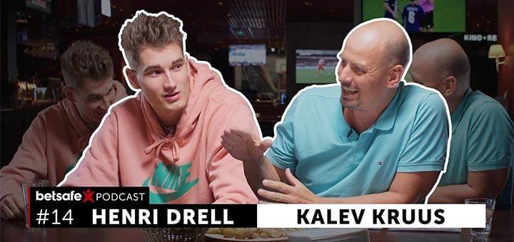 Betsafe Podcast - Henri Drell ja Kalev Kruus