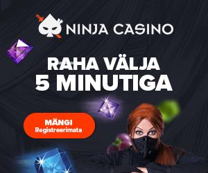 Ninja Casino - raha kontole 5 minutiga