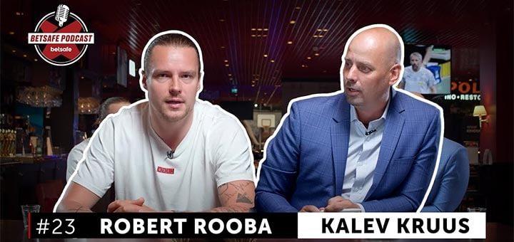 Betsafe podcast - Robert Rooba ja Kalev Kruus