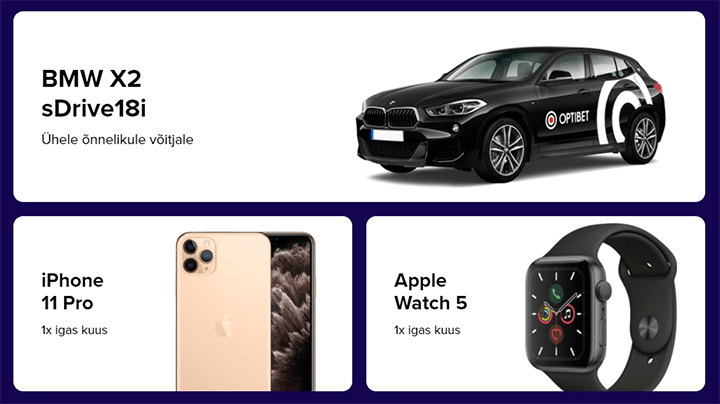 Võida Optibet'is BMW X2 sõiduauto, iPhone 11 Pro või Apple Watch 5