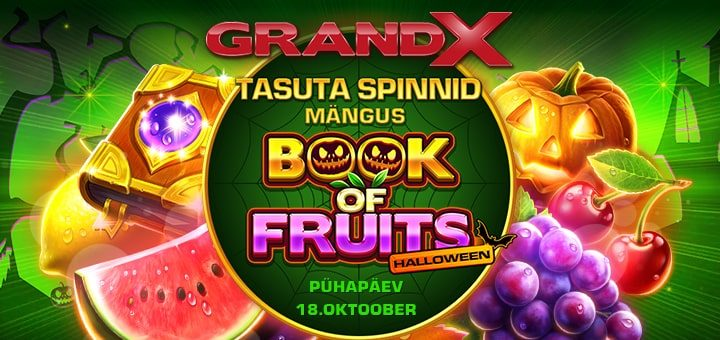 Book of Fruits Halloween tasuta spinnid GrandX kasiinos