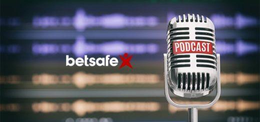 Betsafe podcast