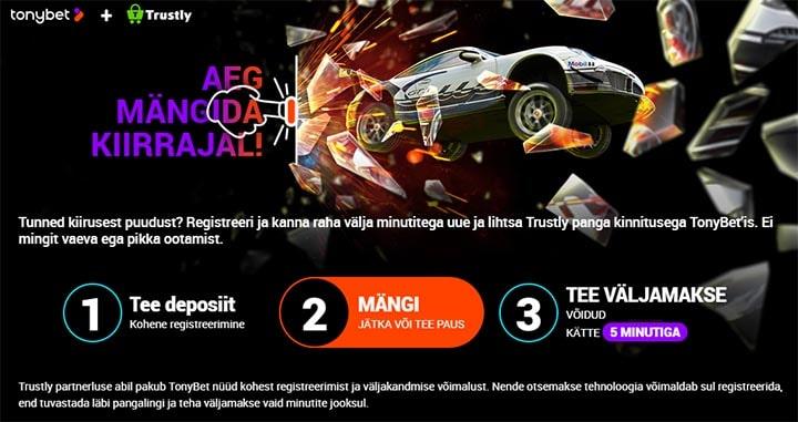 TonyBet Casino kiire registreerimine ja väljamaksed Trustly Pay N Play tehnoloogia abil