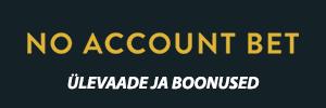 No Account Bet ülevaade ja boonused